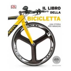 Il libro della bicicletta. Una storia per immagini